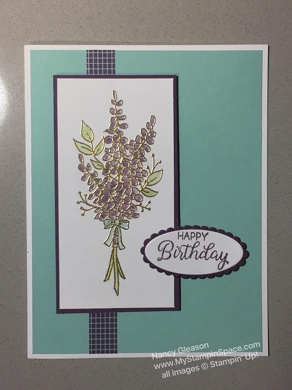 Lots of Lavendar, Happy Birthday, Nancy Gleason, My Stampin Space, Rose Wonder, Sale-A-Bration 2018, floral, gold embossing, blender pen, washi tape