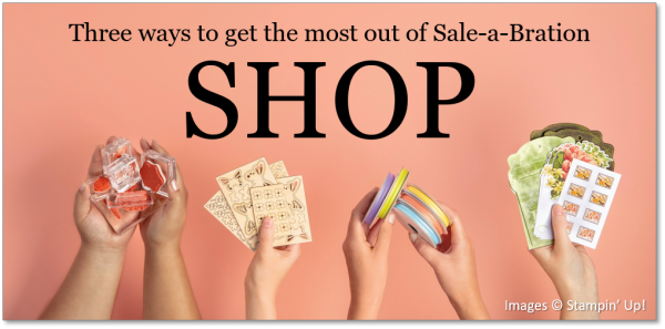 Get the most out of Sale-A-Bration SHOP!