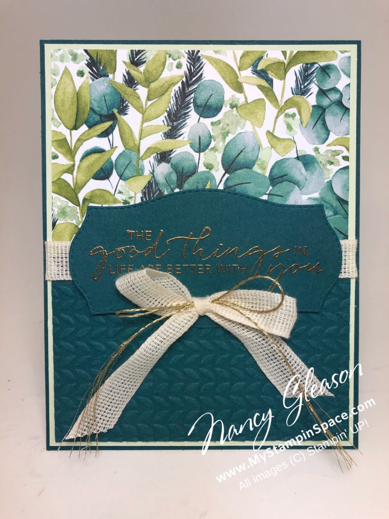 Forever Greenery DSP good things by Nancy Gleason of My Stampin Space