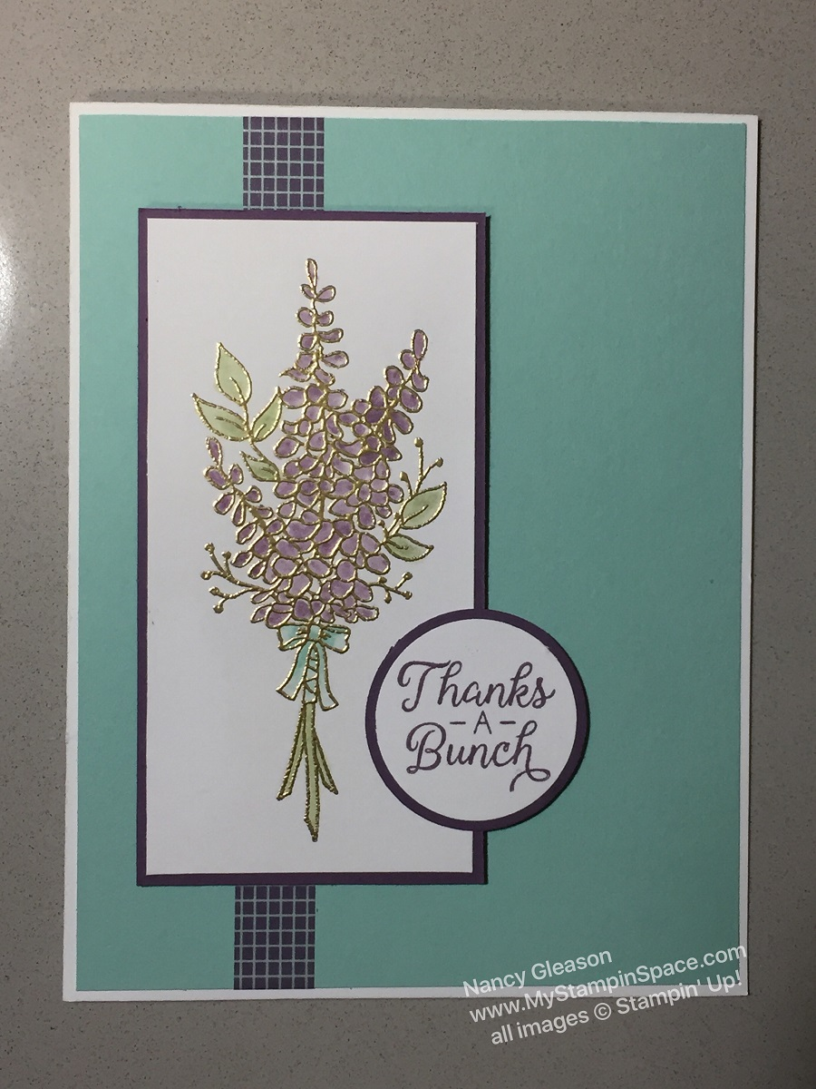 Lots of Lavendar, Happy Birthday, Nancy Gleason, My Stampin Space, Beautiful Bouquet, Sale-A-Bration 2018, floral, gold embossing, blender pen, washi tape