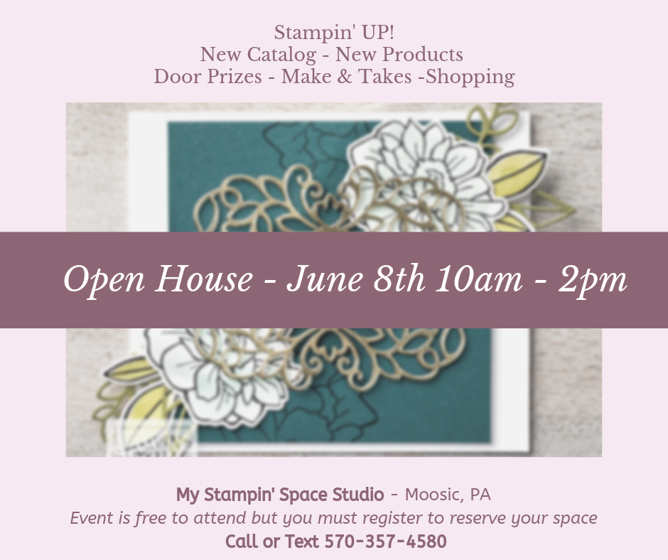 OPEN HOUSE, free event to debut the 2019-2020 Stampin' UP! annual catalog